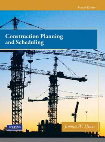 9780132473989-0132473984-Construction Planning and Scheduling (4th Edition)