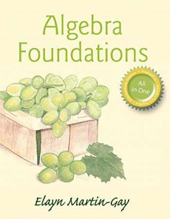 9780321978653-032197865X-Algebra Foundations: Prealgebra, Introductory Algebra, & Intermediate Algebra