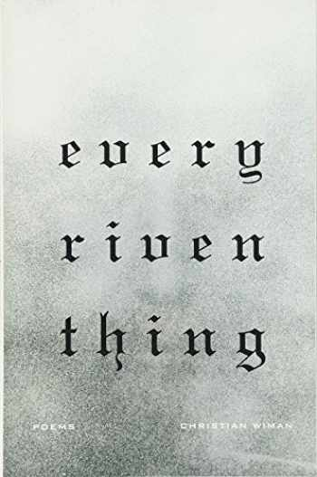 9780374533069-0374533067-Every Riven Thing: Poems