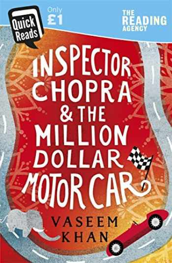 9781473650152-1473650151-Inspector Chopra and the Million-Dollar Motor Car: A Baby Ganesh Agency short story [Feb 01, 2018] Khan, Vaseem