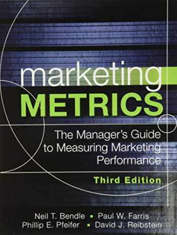 9780134085968-0134085965-Marketing Metrics: The Manager's Guide to Measuring Marketing Performance