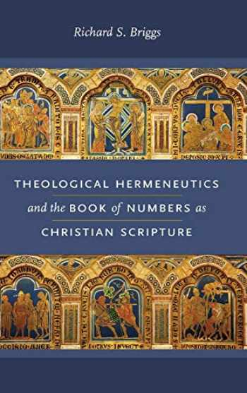 9780268103736-0268103739-Theological Hermeneutics and the Book of Numbers as Christian Scripture (Reading the Scriptures)