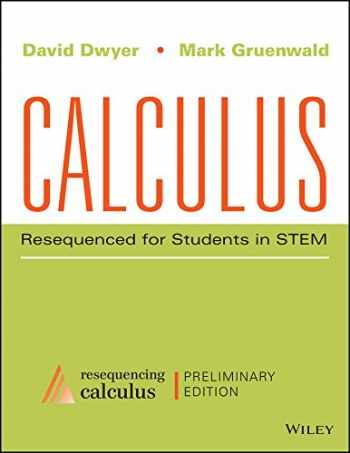 9781119170372-1119170370-Calculus: Resequenced for Students in STEM,Preliminary Edition
