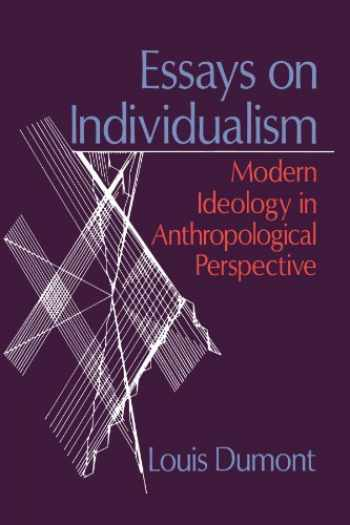 9780226169583-0226169588-Essays on Individualism: Modern Ideology in Anthropological Perspective