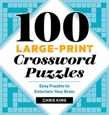 9781646116096-1646116097-100 Large-Print Crossword Puzzles: Easy Puzzles to Entertain Your Brain