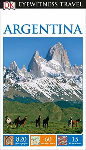 9781465457189-1465457186-DK Eyewitness Argentina (Travel Guide)