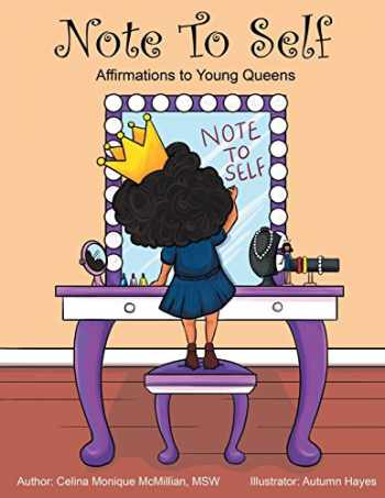 9781626768420-1626768420-Note to Self: Affirmations to Young Queens