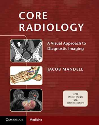 9781107679689-1107679680-Core Radiology: A Visual Approach to Diagnostic Imaging