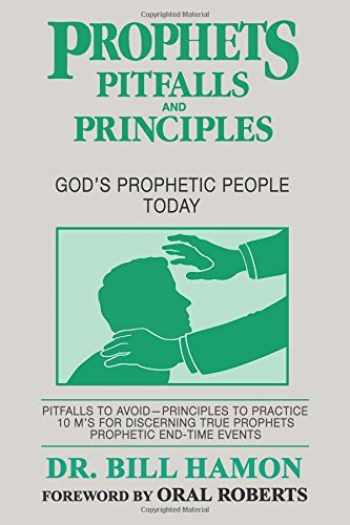 9780939868056-0939868059-Prophets, Pitfalls and Principles: God's Prophetic People Today (Prophets (Christian International))