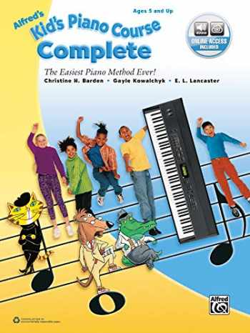 9781470633073-1470633078-Alfred's Kid's Piano Course Complete: The Easiest Piano Method Ever!, Book & Online Audio