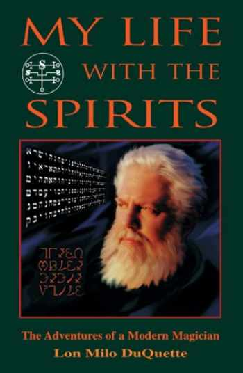 9781578631209-1578631203-My Life With The Spirits: The Adventures of a Modern Magician