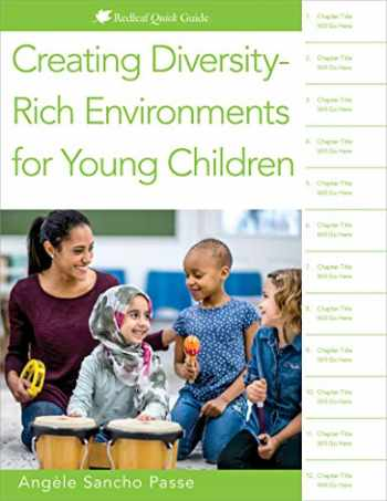9781605546650-1605546658-Creating Diversity-Rich Environments for Young Children (Redleaf Quick Guide)