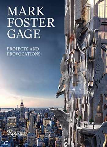 9780847862092-0847862097-Mark Foster Gage: Projects and Provocations