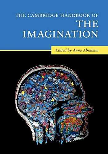 9781108453424-1108453422-The Cambridge Handbook of the Imagination (Cambridge Handbooks in Psychology)
