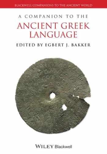 9781118782910-1118782917-A Companion to the Ancient Greek Language