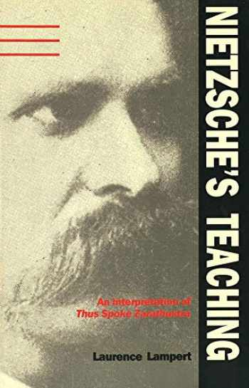 "9780300044300-0300044305-Nietzsche's Teaching: An Interpretation of ""Thus Spoke Zarathustra"""