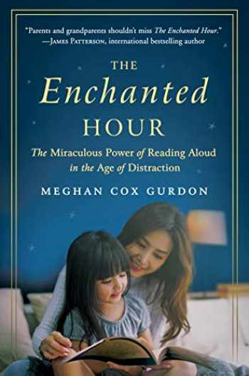 9780062562821-0062562827-The Enchanted Hour: The Miraculous Power of Reading Aloud in the Age of Distraction