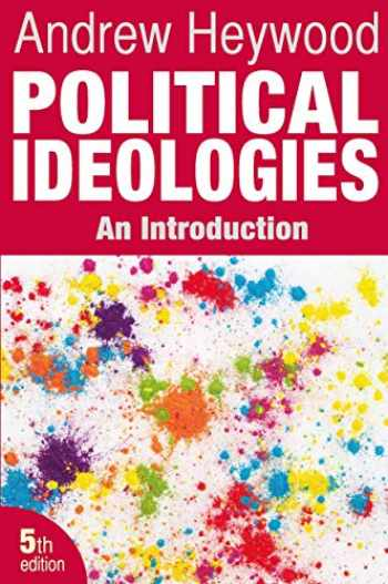9780230367258-0230367259-Political Ideologies: An Introduction
