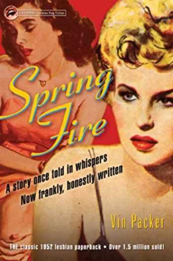 9781573441872-1573441872-Spring Fire (Lesbian Pulp Fiction)