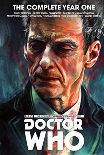 9781785864018-1785864017-Doctor Who : The Twelfth Doctor Complete Year One