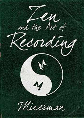 9781480387430-1480387436-Zen and the Art of Recording