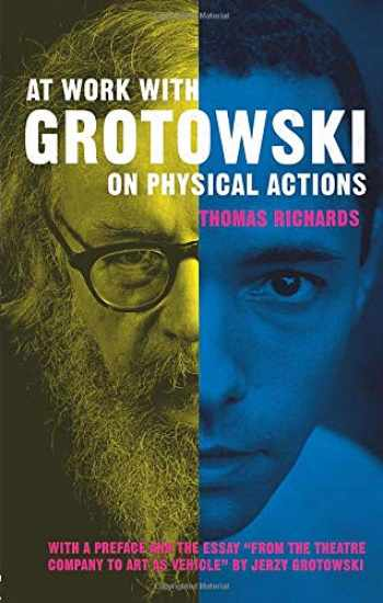 9780415124928-0415124921-At Work with Grotowski on Physical Actions