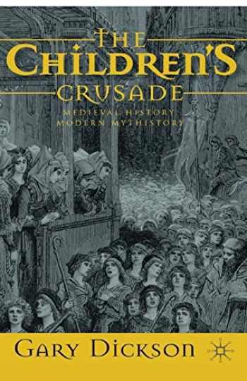 9780230248878-023024887X-The Children's Crusade: Medieval History, Modern Mythistory