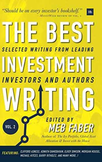 9780857196736-0857196731-The Best Investment Writing Volume 2: Selected writing from leading investors and authors