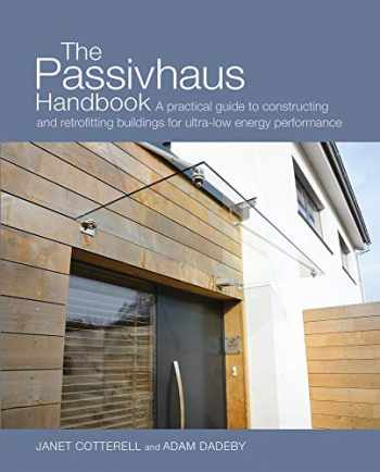 9780857840196-0857840193-The Passivhaus Handbook: A Practical Guide to Constructing and Retrofitting Buildings for Ultra-Low Energy Performance (4) (Sustainable Building)