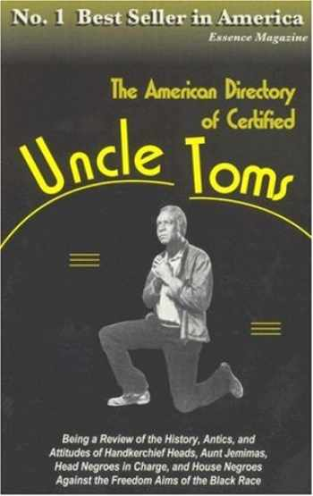 9781930097230-1930097239-The American Directory Of Certified: Uncle Toms