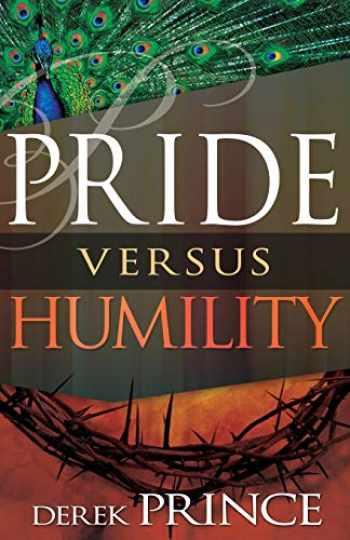 9781629116266-1629116262-Pride Versus Humility