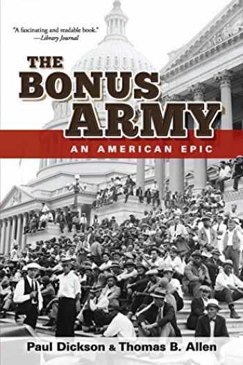 9780486837246-0486837246-The Bonus Army: An American Epic