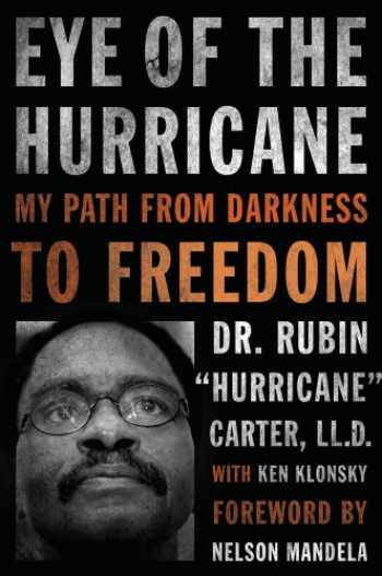 9781613748152-1613748159-Eye of the Hurricane: My Path from Darkness to Freedom