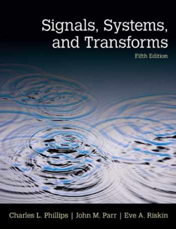 9780133506471-0133506479-Signals, Systems, & Transforms (5th Edition)