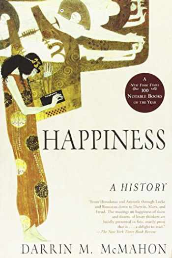 9780802142894-0802142893-Happiness: A History