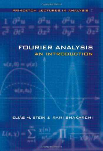9780691113845-069111384X-Fourier Analysis: An Introduction (Princeton Lectures in Analysis, Volume 1)