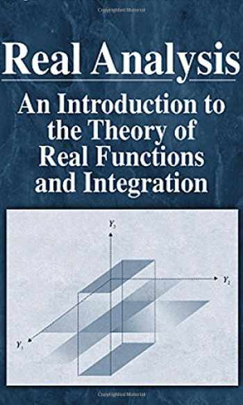 9781584880738-1584880732-Real Analysis: An Introduction to the Theory of Real Functions and Integration