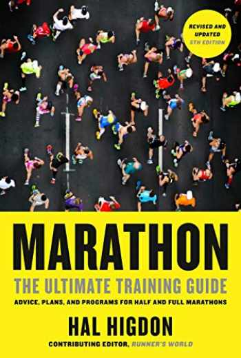 9780593137734-0593137736-Marathon, Revised and Updated 5th Edition: The Ultimate Training Guide: Advice, Plans, and Programs for Half and Full Marathons