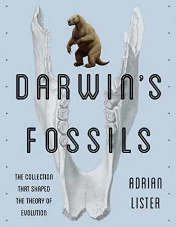9781588346179-158834617X-Darwin's Fossils: The Collection That Shaped the Theory of Evolution