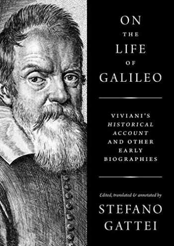 9780691174891-069117489X-On the Life of Galileo: Viviani's Historical Account and Other Early Biographies