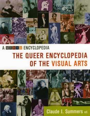 9781573441919-1573441910-The Queer Encyclopedia of the Visual Arts