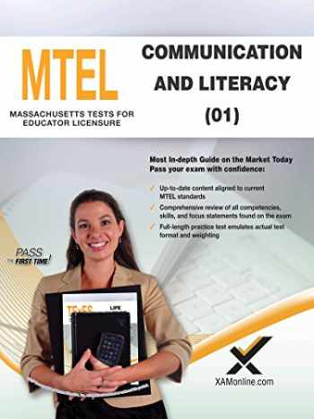 9781607874683-1607874687-2017 MTEL Communication and Literacy Skills (01) (MTEL Teacher Certification Guides (MA))