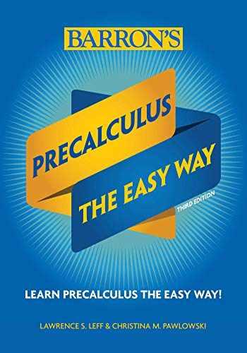 9781438012698-1438012691-Precalculus: The Easy Way (Barron's Easy Way)