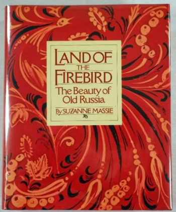 9780671230517-0671230514-Land of the Firebird: The Beauty of Old Russia