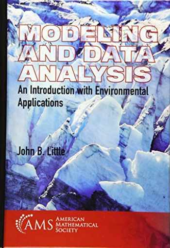 9781470448691-1470448696-Modeling and Data Analysis: An Introduction With Environmental Applications