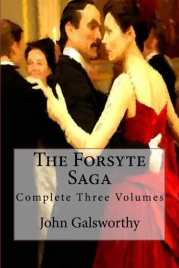 9781517388744-1517388740-The Forsyte Saga: Complete Three Volumes