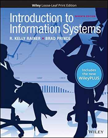9781119503569-1119503566-Introduction to Information Systems, 7e WileyPLUS NextGen Card with Loose-Leaf Print Companion Set