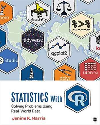 9781506388151-1506388159-Statistics With R: Solving Problems Using Real-World Data