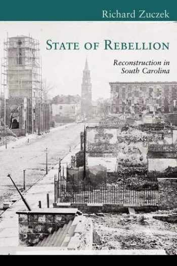 9781570038488-1570038481-State of Rebellion: Reconstruction in South Carolina (Non Series)