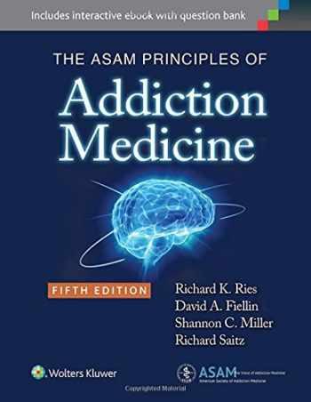 9781451173574-1451173571-The ASAM Principles of Addiction Medicine